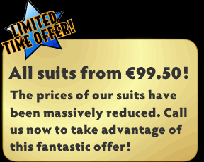 The prices of all of our suits have been massively reduced!